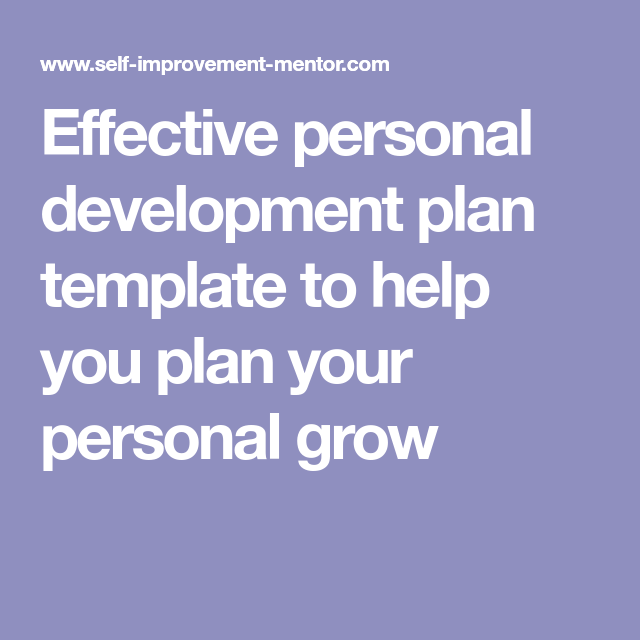 Effective Personal Development Plan Template To Help You Plan Your