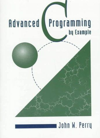 Advanced C Programming By Example By John W Perry Http Www Amazon Com Dp 0534951406 Ref Cm Sw R Pi Dp C Programming Book C Programming Computer Programming