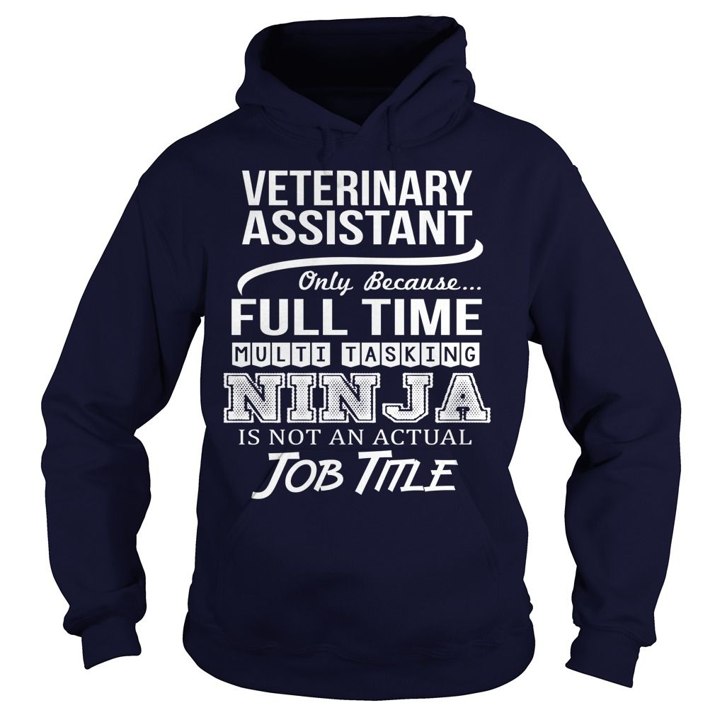 Awesome Tee For Veterinary Assistant T-Shirts, Hoodies. GET IT ==►…