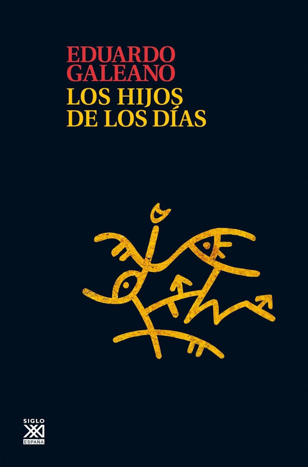 Hijos De Los D U00edas Eduardo Galeano