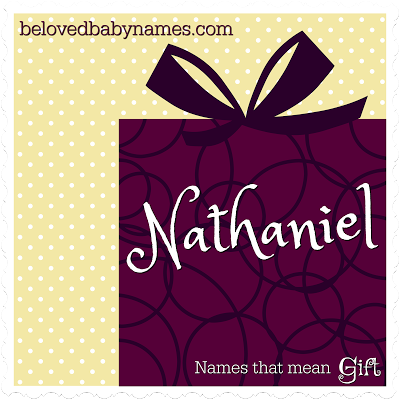 Nathaniel is my favorite biblical name that means gift of god beloved baby names 21 wonderful names that mean gift negle Image collections