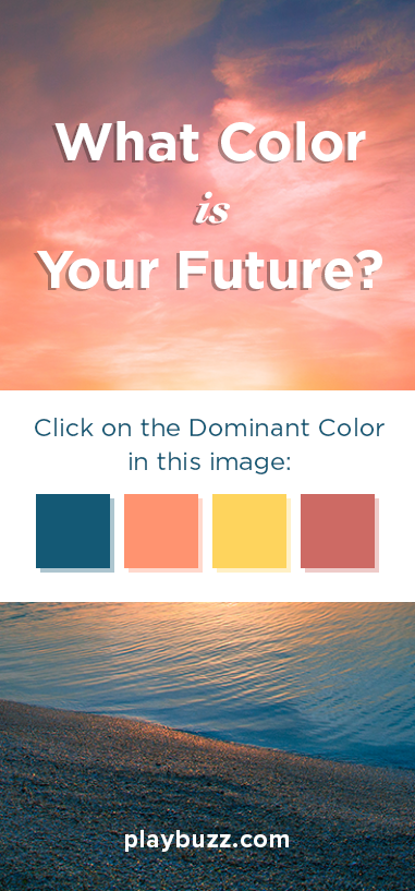 What Color Is Your Future? | Buzzfeed | Buzzfeed personality