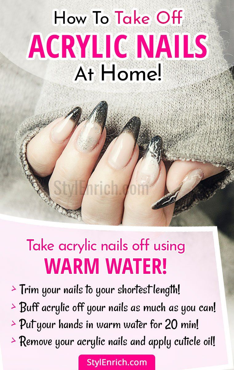 How To Take Off Acrylic Nails Acrylic Nails At Home Take Off Acrylic Nails Remove Acrylic Nails