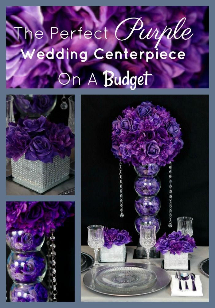 The Perfect Purple Wedding Centerpiece On A Budget