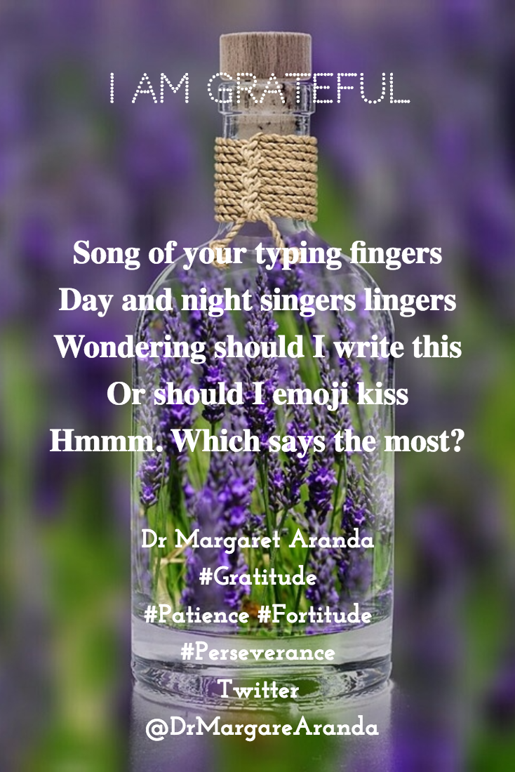 Song of your typing fingers / Day and night singers lingers / Wondering should I write this / Or should I emoji kiss... by DrAuthor