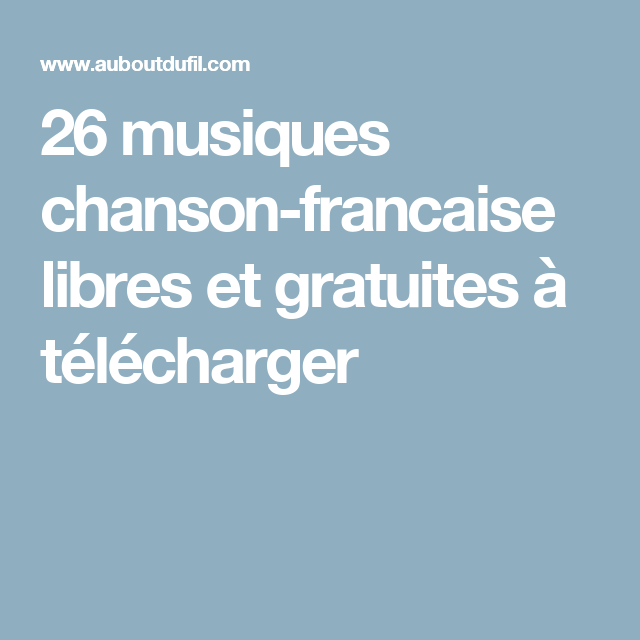 26 musiques chanson