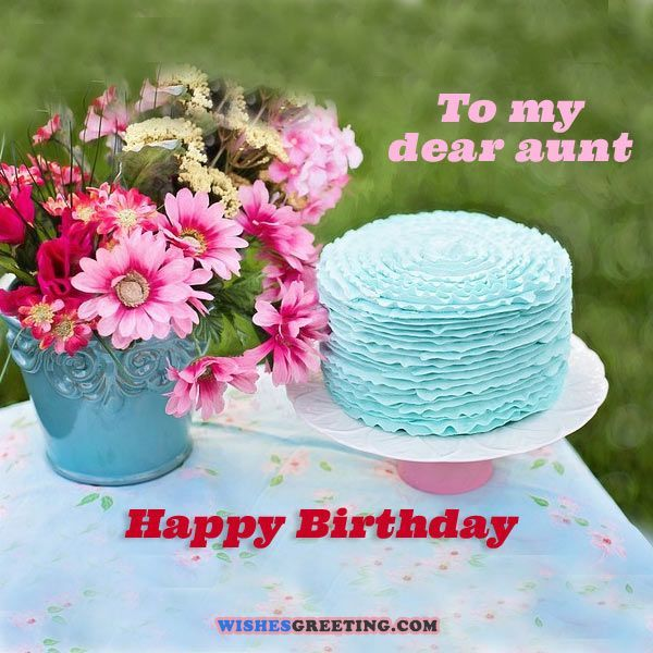 Birthday Wishes For Aunt Cake Birthday Quotes Pinterest
