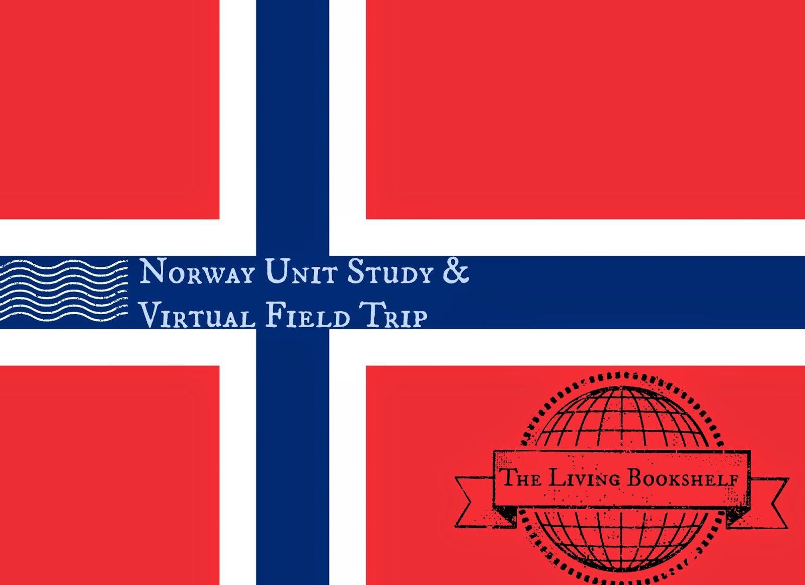 Norway A Virtual Field Trip Unit Study