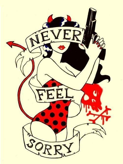 Never Feel Sorry Girl Tattoos Back Tattoo Rockabilly Art