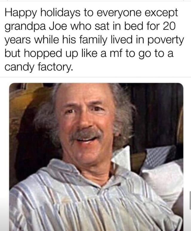 Not sure if it's been posted, but f grandpa Joe | Funny ...