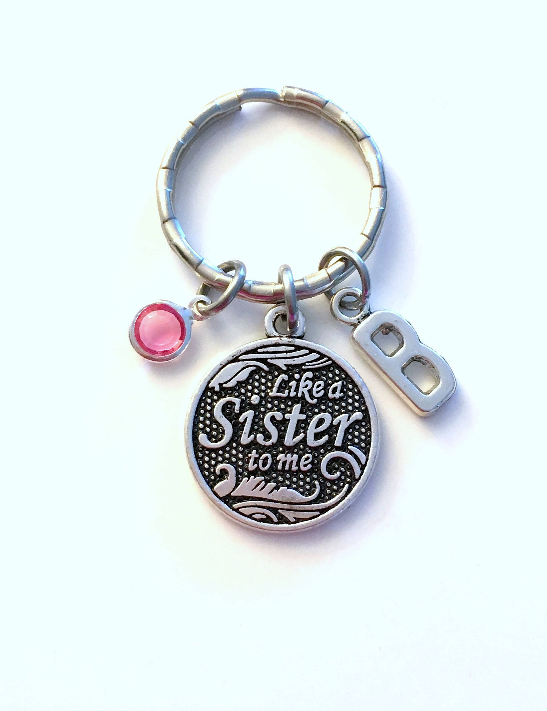Like A Sister To Me Keychain Gift For Best Friend Quote Sister In