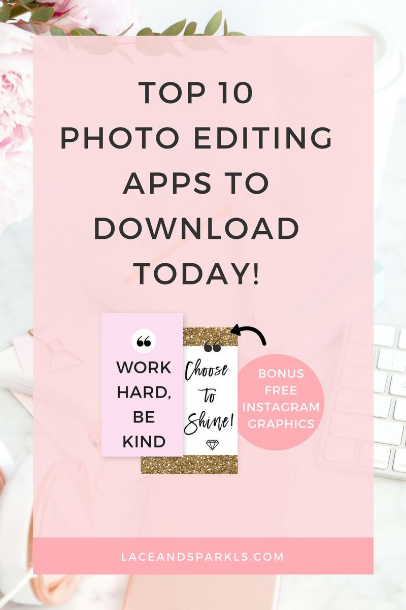 TOP 10 Photo Editing Apps You Need To Download Today