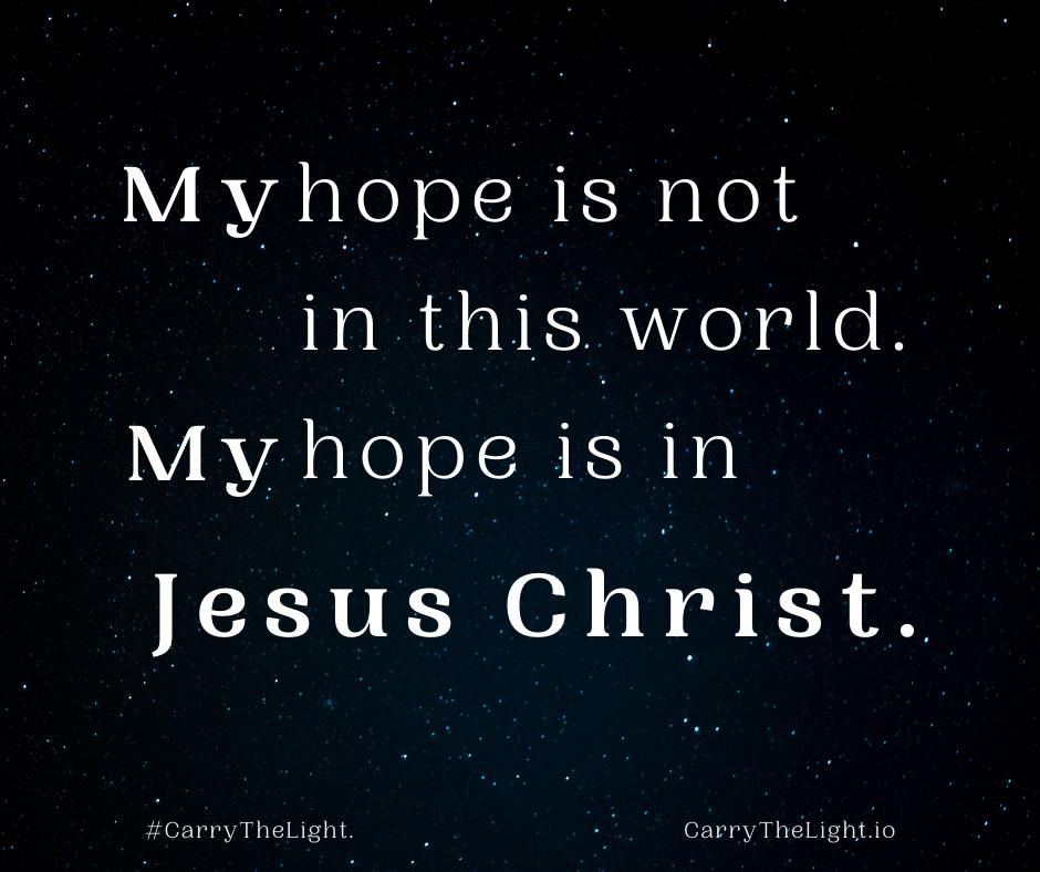 My hope is not in this world!