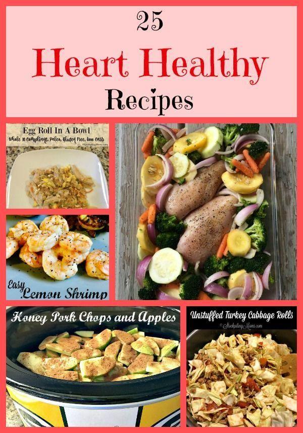 25 Heart Healthy Recipes  Heart healthy diet