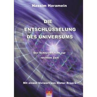Zeitenwende und Bewusstsein: Die Entschlüsselung des Universums von Nassim Haramein