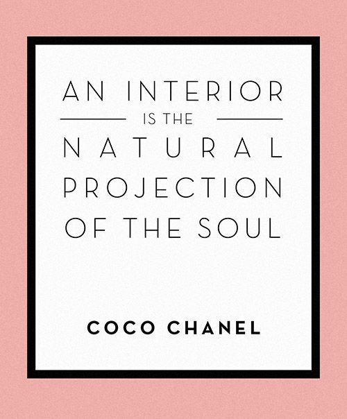 an interior is a projection of the soul coco chanel