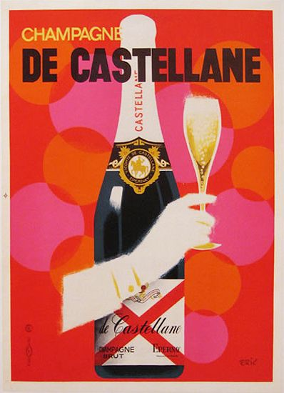 Champagne De Castellane By Eric 1960 Champagne Vintage Advertising Posters Vintage Champagne