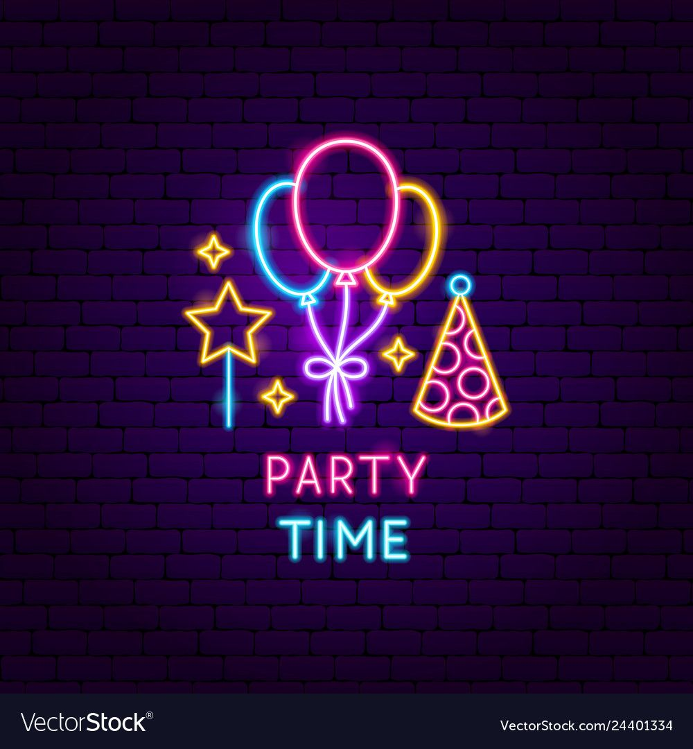 Party time neon label vector image on in 2020 Neon