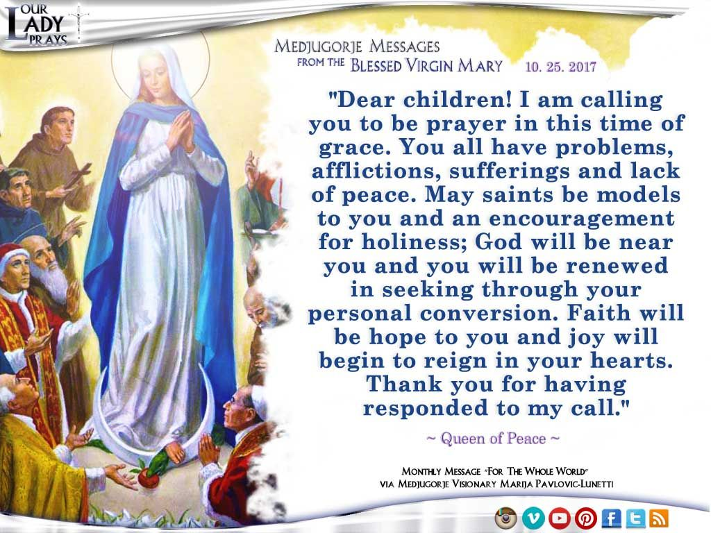 Medjugorje Message from the Blessed Virgin Mary 10.25.2017