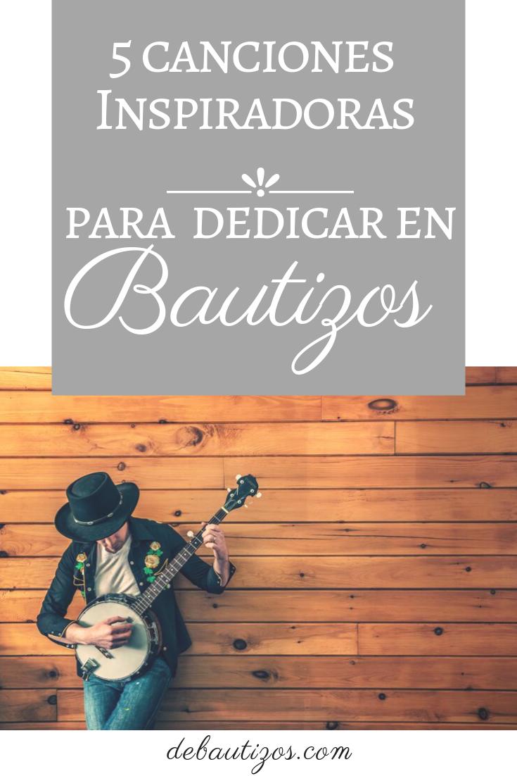 5 Lindas Canciones Para Los Hijos En Su Bautizo De Bautizos Bautizo Bautizo Niño Canciones