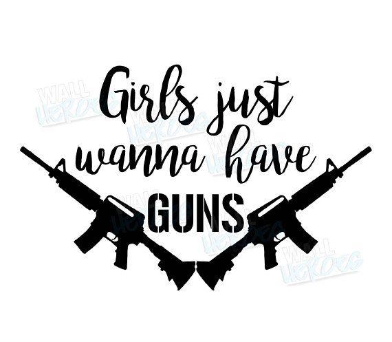 Girls just wanna have guns car decal window decal usa window decalscar decalssilhouette cameo