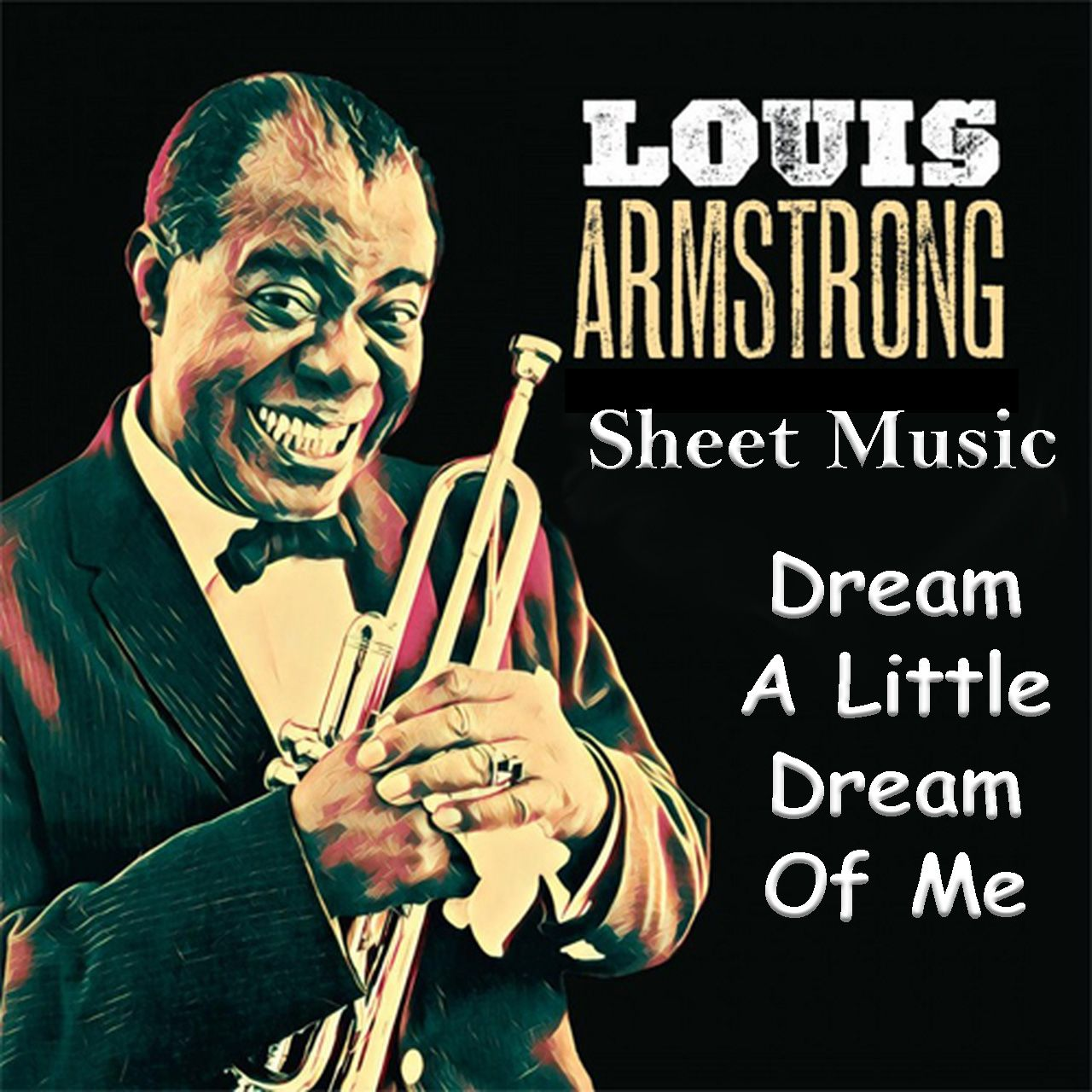 Louis Armstrong Dream A Little Dream Of Me Sheet Music Louis Armstrong Armstrong Vinyl Music
