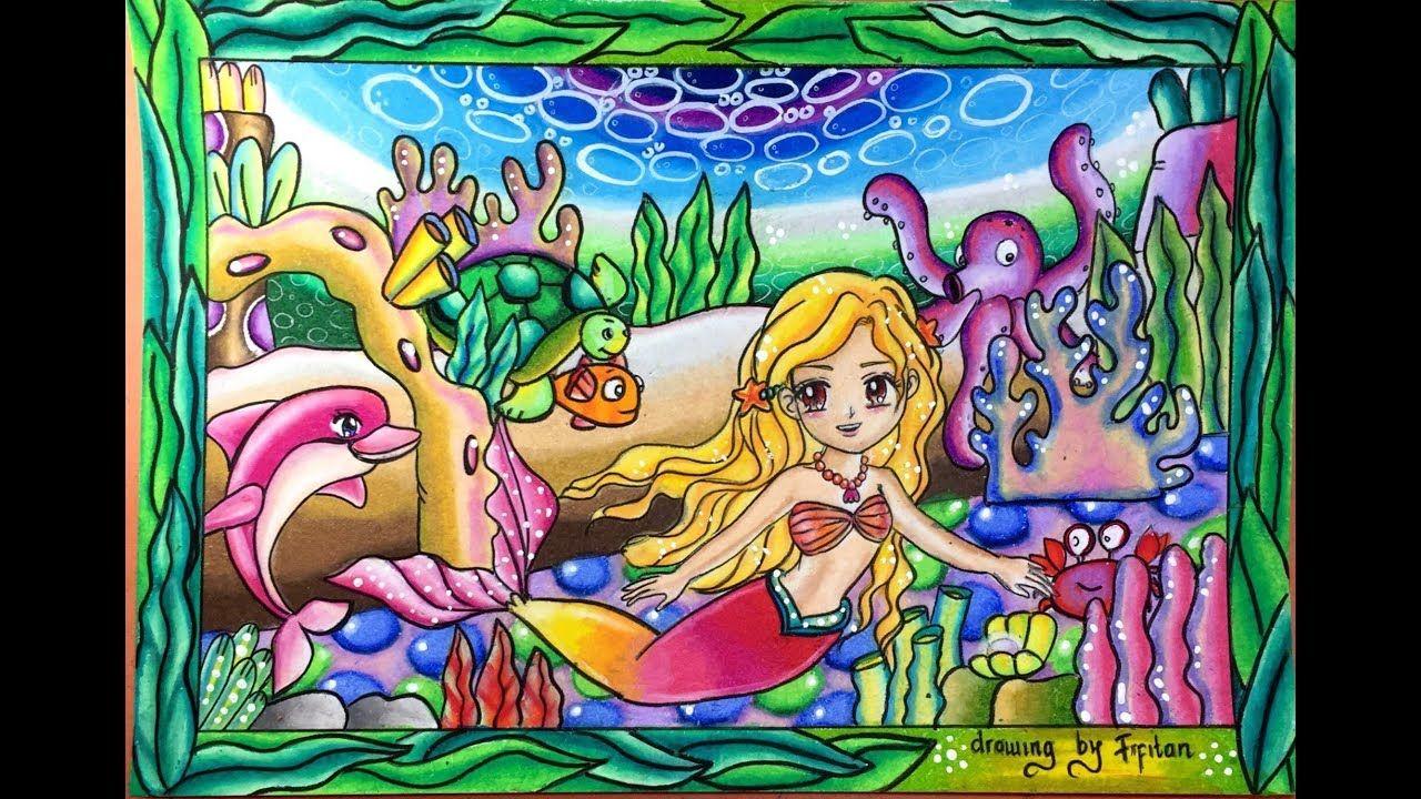 Cara Gradasi Warna Ep 70 Tema Gambar Putri Duyung Yang Cantik