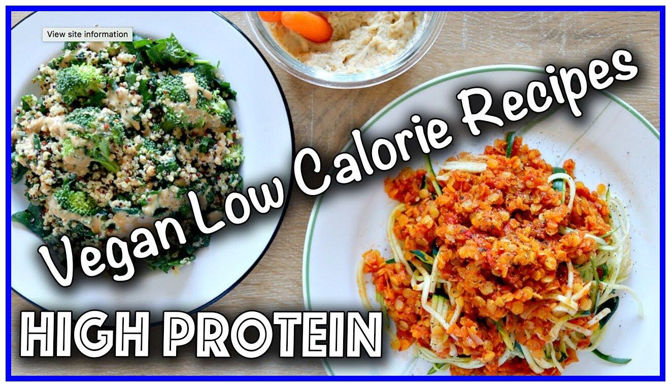 32 Reference Of Low Calorie Vegetarian Recipes For One In 2020 Low Calories Vegetarian Low Calorie Vegan High Protein Vegan