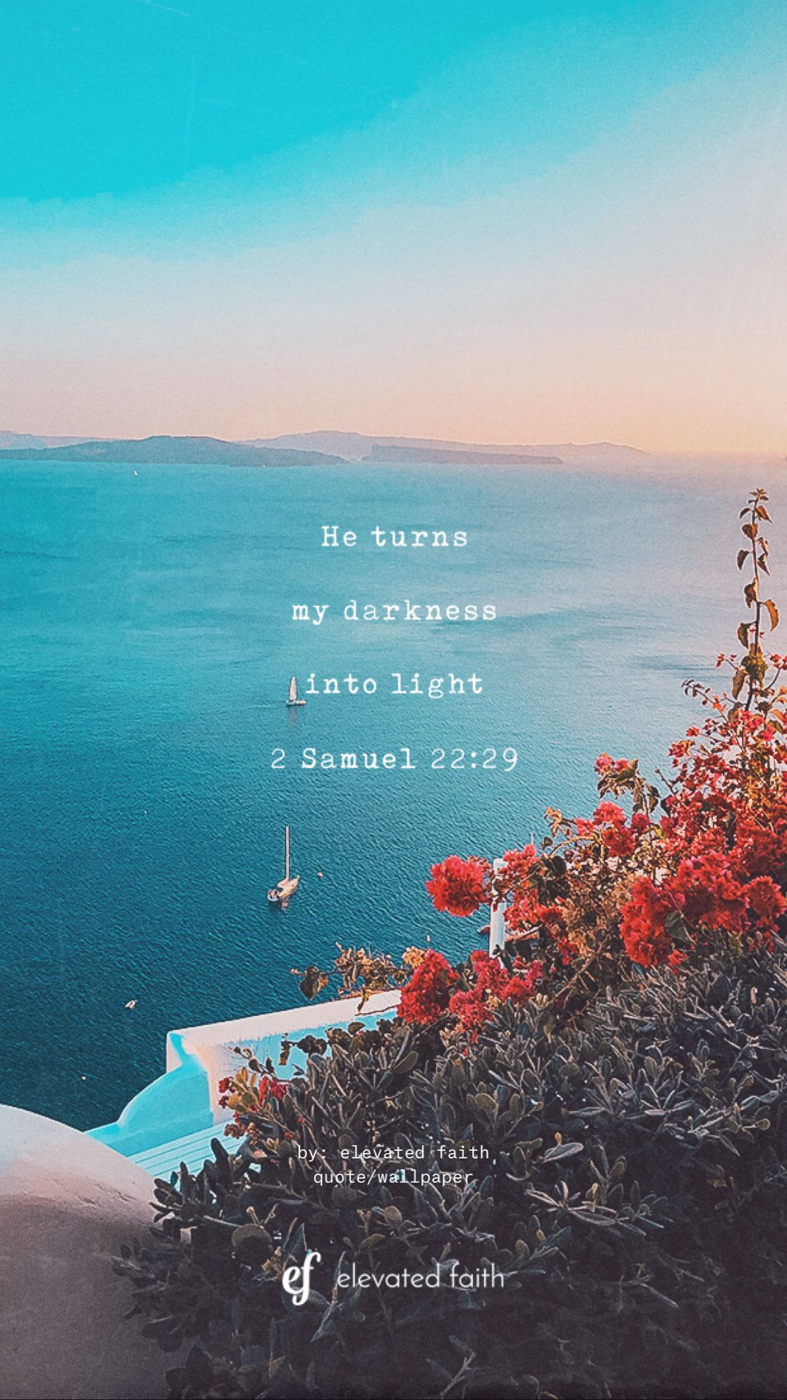 by: elevated faith quote/wallpaper