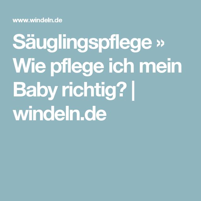 Säuglingspflege » Wie pflege ich mein Baby richtig? | windeln.de