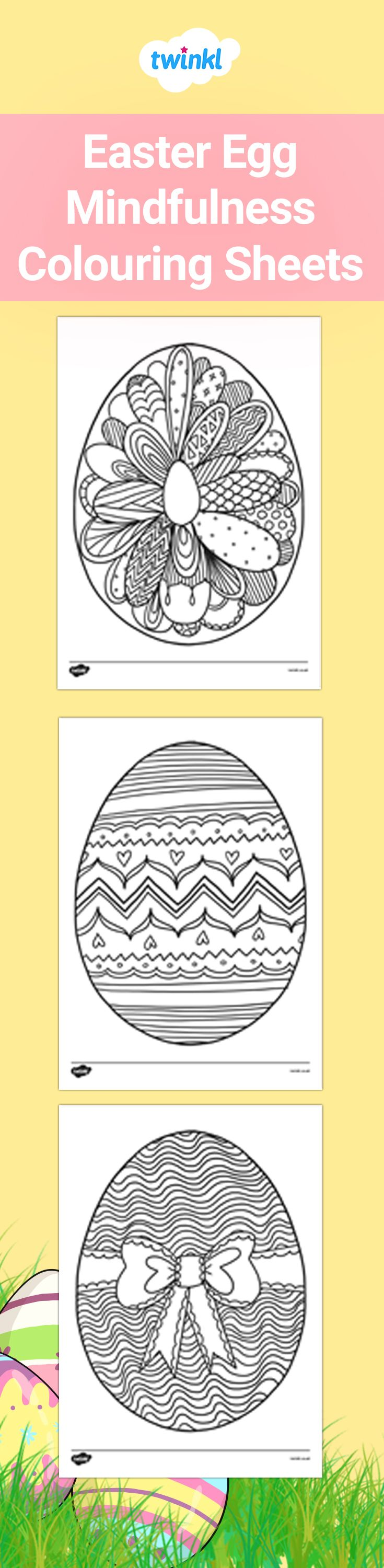 Easter Egg Mindfulness Colouring Sheets Mindfulness Colouring Mindfulness Colouring Sheets Easter Coloring Sheets