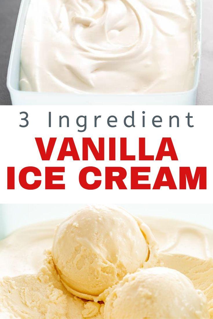 Homemade Vanilla Ice Cream   3 Ingredients And No