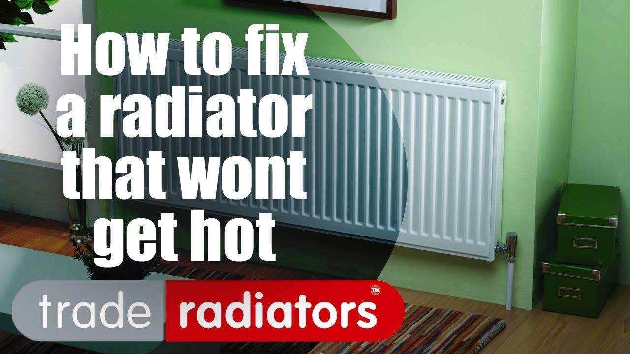 A Radiator Not Heating Up Either Being Completely Cold Or Just Warm Is A Very Common But Frustrating P Radiators Central Heating Radiators Radiator Heating