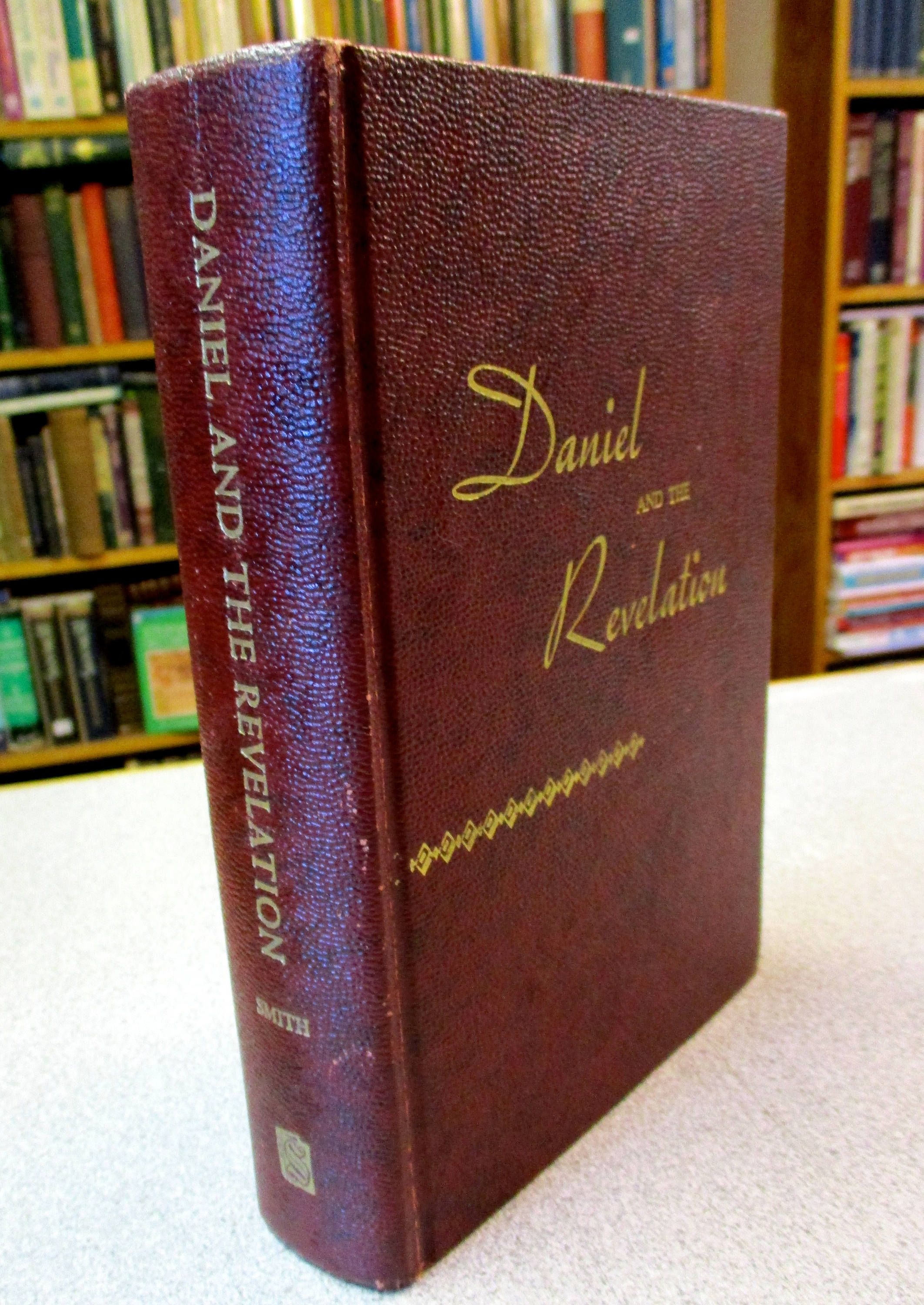 Vintage 1944 DANIEL And The REVELATION by Uriah Smith Bible