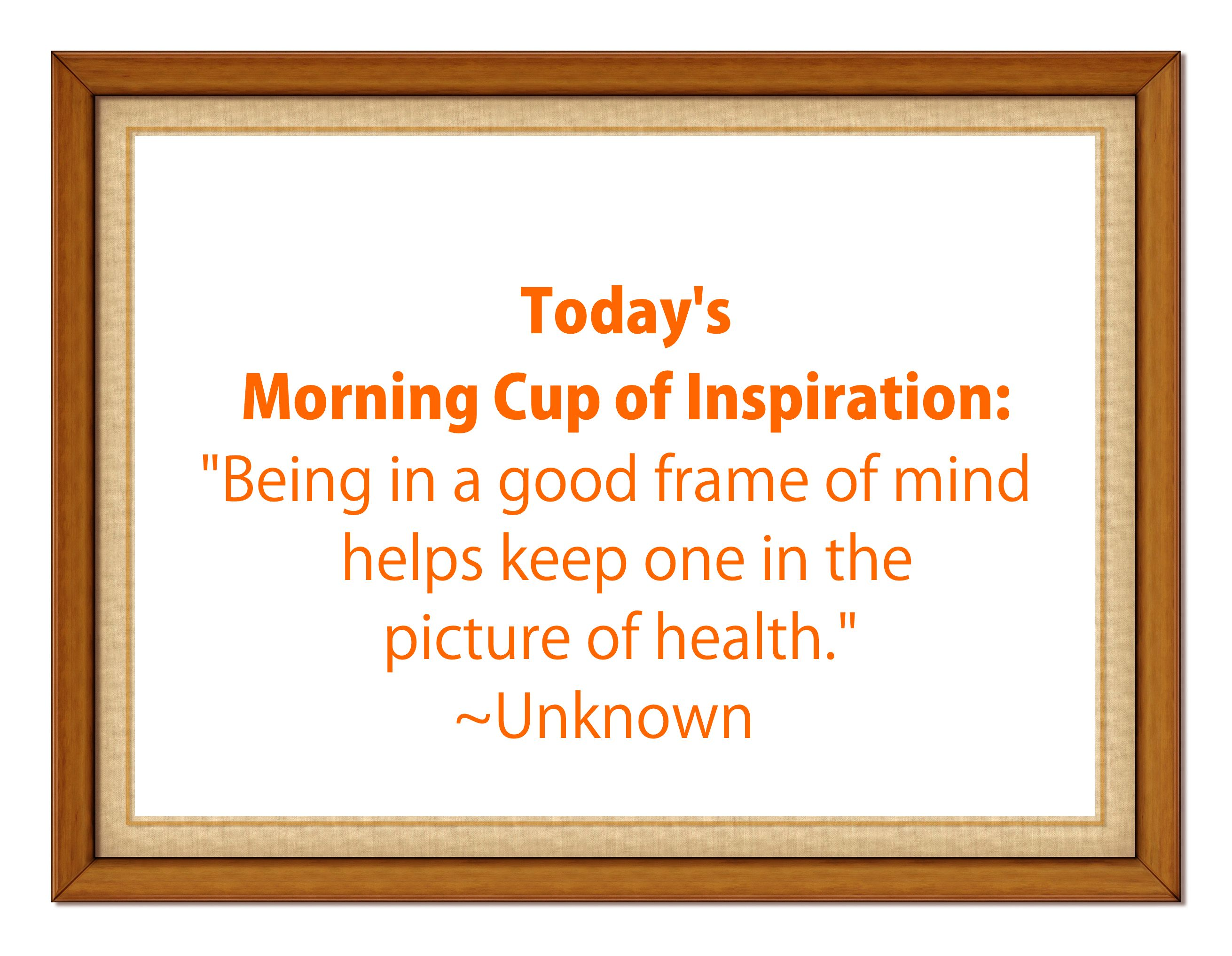 Today\'s Morning Cup of Inspiration: \