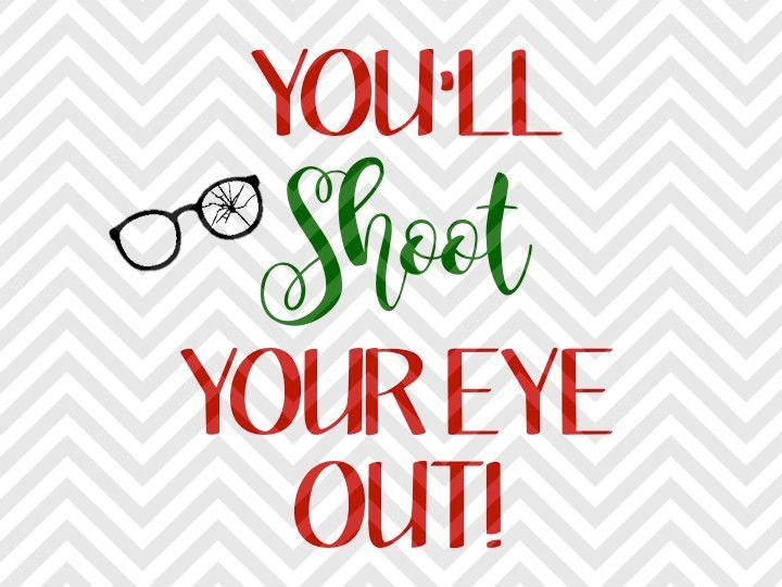 A Christmas Story Logo Vector.You Ll Shoot Your Eye Out Christmas Story Svg And Dxf Cut