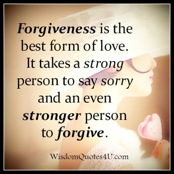 The Best Form Of Love Forgiveness Forgiveness Quotes Quotes