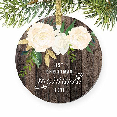 1st Christmas Married Ornament 2017 Gifts For Newlywed Couple Keepsake Bri Engagement Christmas Ornament Baby First Christmas Ornament First Christmas Ornament