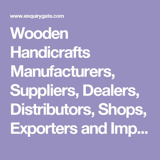 Wooden Handicrafts Manufacturers Suppliers Dealers Distributors
