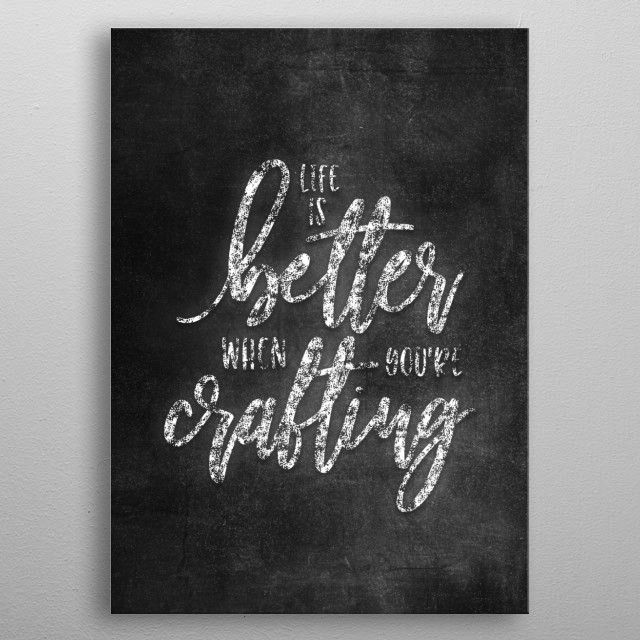 CRAFTING by FARKI15 DESIGN | metal posters - Displate | Displate thumbnail