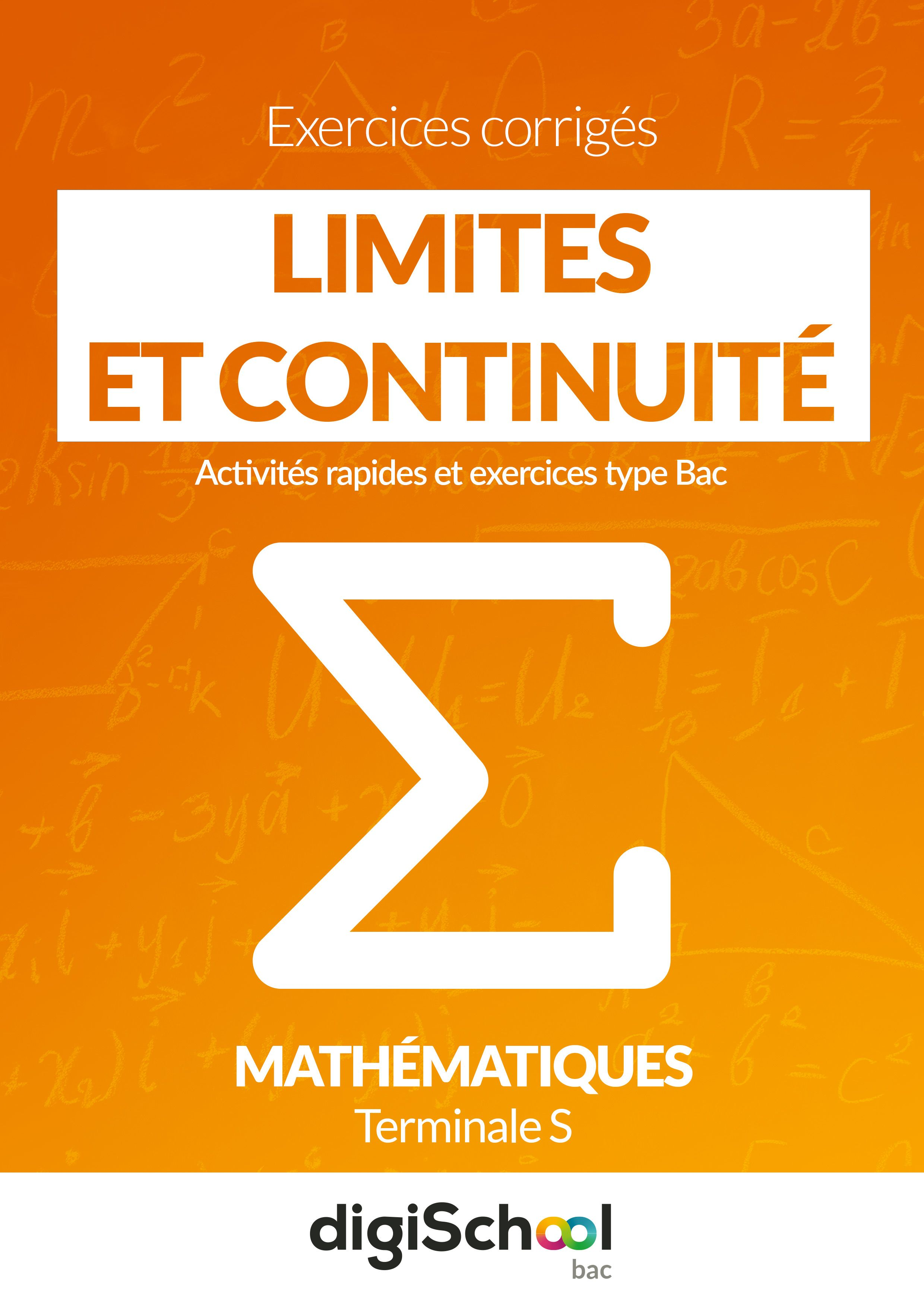 Exercices Corriges Limites Et Continuite Mathematiques Terminale S Quiz Math Education