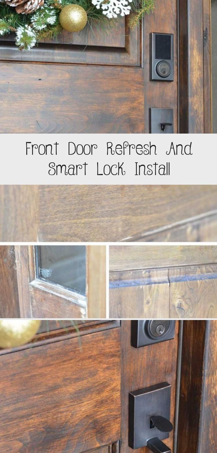 Front Door Refresh And Smart Lock Install Front Door Gorgeous Doors Installation