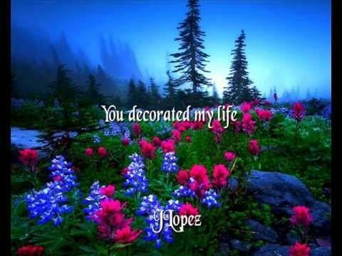 Kenny Rogers You Decorated My Life Lyrics Hq Kenny