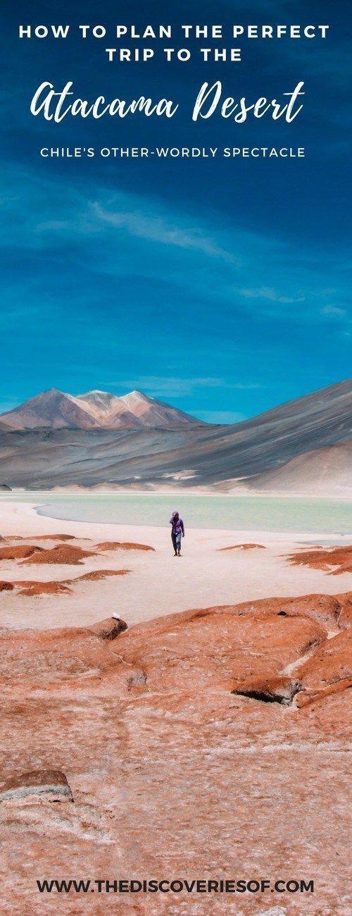 Photo of Exploring The Atacama Desert: Northern Chile's Incredible Destination
