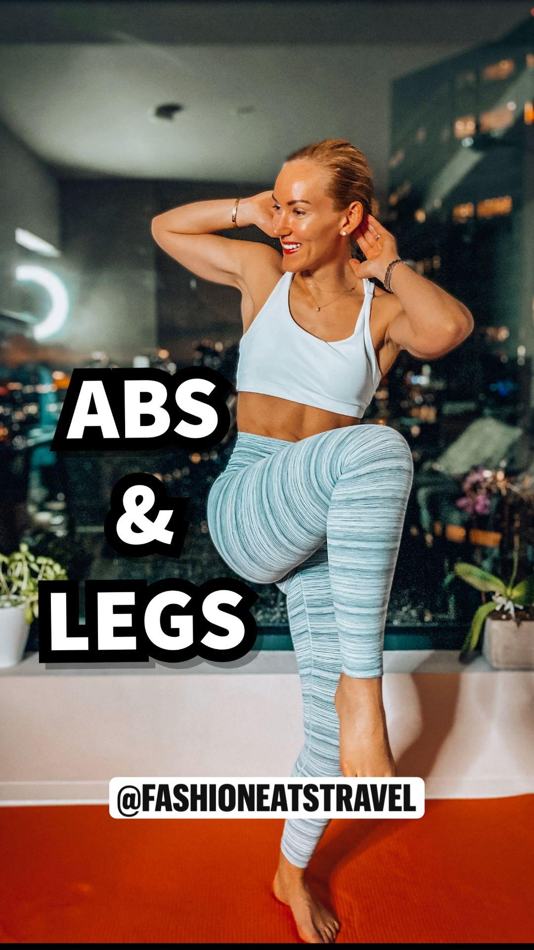 ABS & LEGS WORKOUT @fashioneatstravel