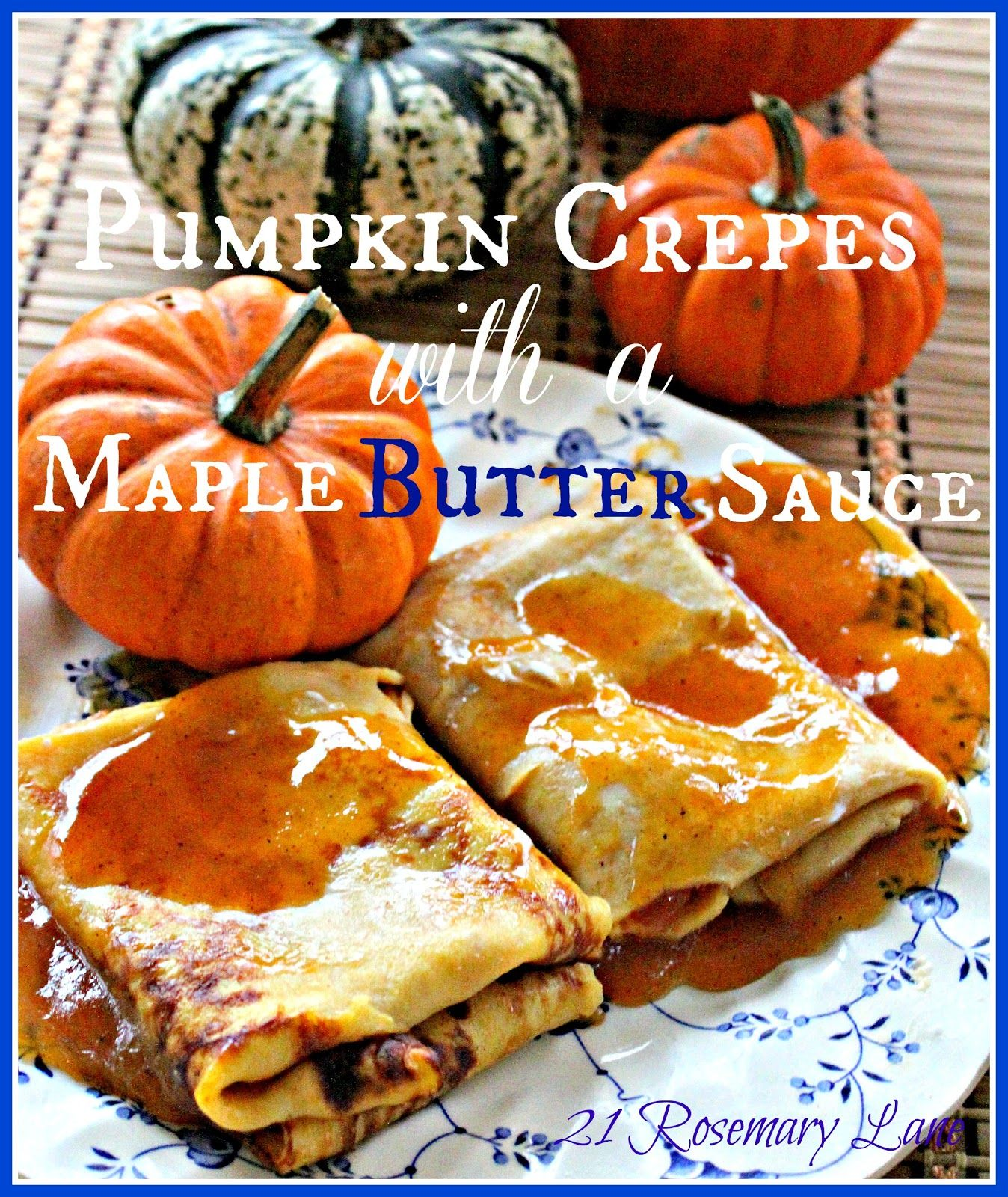 33578e96559 Delicious Pumpkin Crepe with a to-Die-for Maple Butter Sauce