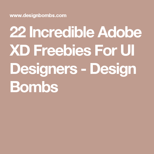 22 Incredible Adobe XD Freebies For UI Designers - Design Bombs
