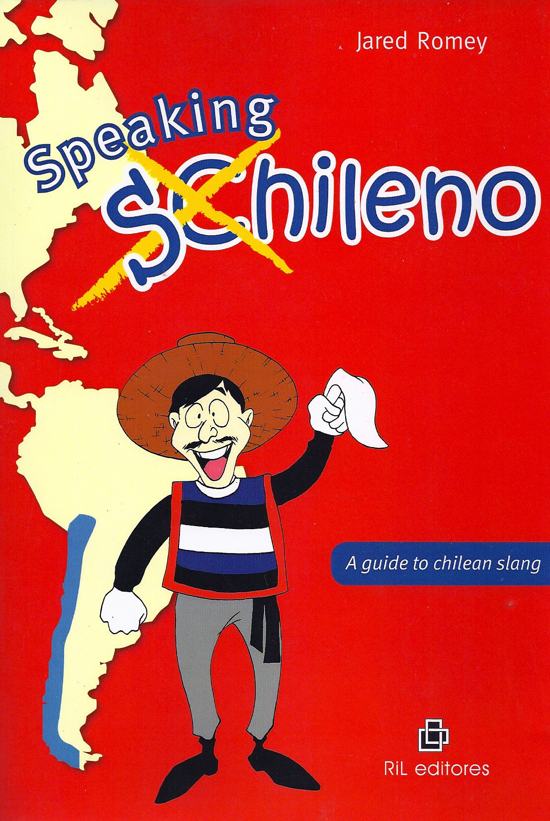 Product speaking chileno book spanish and spanish pronunciation speaking chileno chilean market chile spanish slang chilenismos kristyandbryce Images