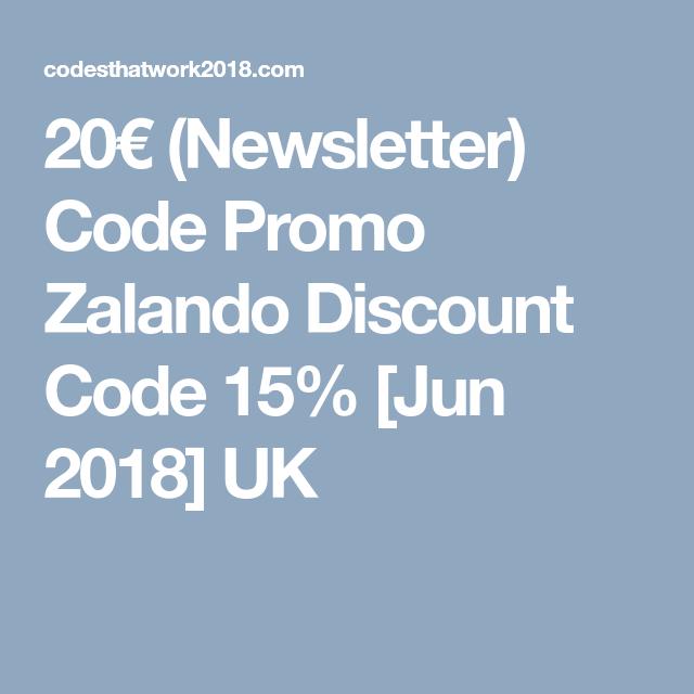 20 Newsletter Code Promo Zalando Discount Code 15 Jun 2018 Uk