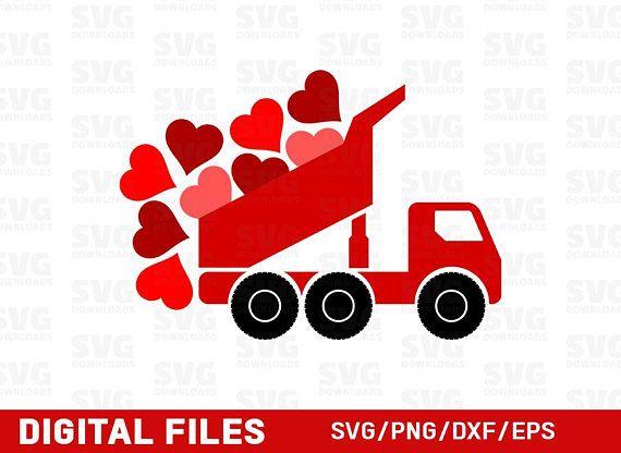 Valentine Truck Svg Valentines Day Svg Dump Truck Cricut Cut